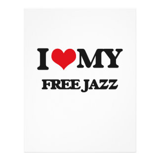 I Love My FREE JAZZ Full Color Flyer