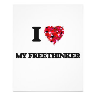 I Love My Freethinker 11.5 Cm X 14 Cm Flyer