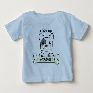 I Love My French Bulldog Baby T-Shirt