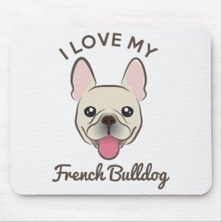 """I Love My French Bulldog"" Mousepad"