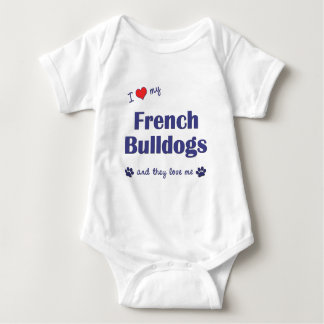 I Love My French Bulldogs (Multiple Dogs) Baby Bodysuit