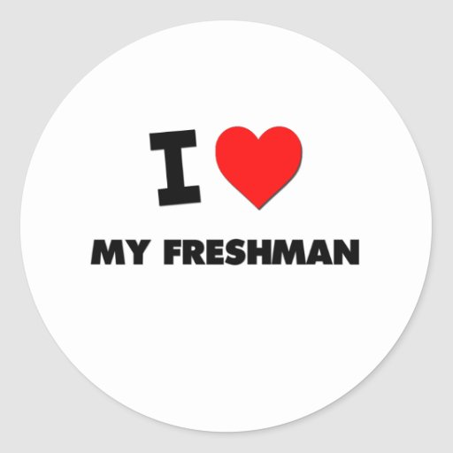 I Love My Freshman Round Stickers