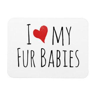 I love my fur babies flexible magnet