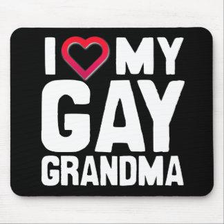 I LOVE MY GAY GRANDMA - -.png Mouse Pad