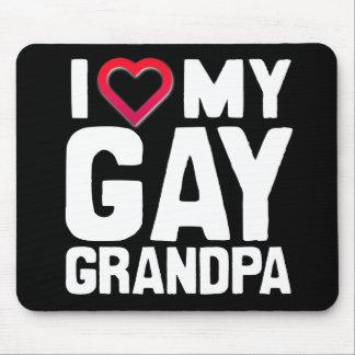 I LOVE MY GAY GRANDPA - -.png Mousepads