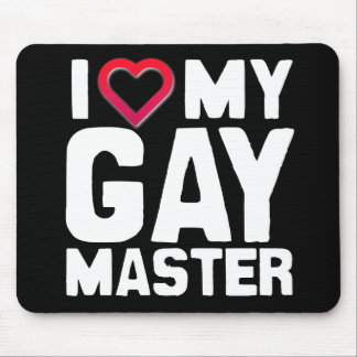 I LOVE MY GAY MASTER - - png Mousepads