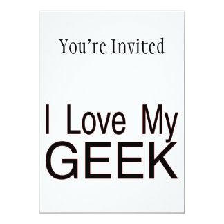 I Love My Geek 13 Cm X 18 Cm Invitation Card