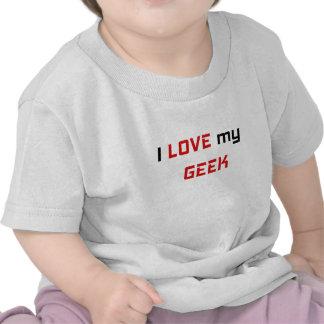 I Love my Geek Tshirt