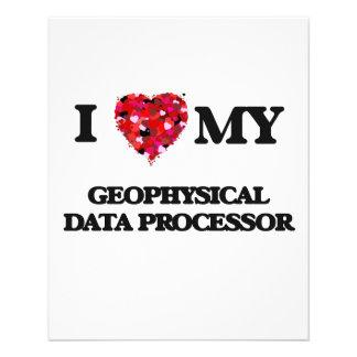 I love my Geophysical Data Processor 11.5 Cm X 14 Cm Flyer
