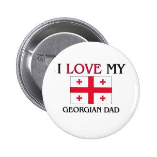 I Love My Georgian Dad 6 Cm Round Badge