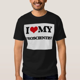 I love my Geoscientist Shirts