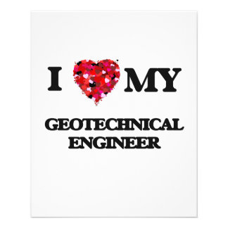 I love my Geotechnical Engineer 11.5 Cm X 14 Cm Flyer