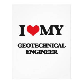 I love my Geotechnical Engineer 21.5 Cm X 28 Cm Flyer