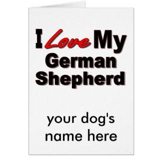 I Love My German Shepherd Dog Gifts Greeting Card