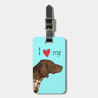 I Love my German Shorthaired Pointer Luggage Tag