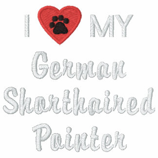 I Love My German Shorthaired Pointer Track Jacket