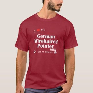 I Love My German Wirehaired Pointer Mix (Male Dog) T-Shirt