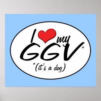 I Love My GGV (It's a Dog) Print