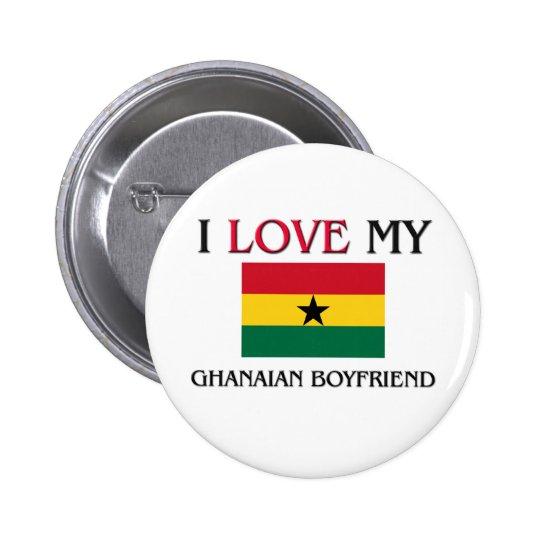 I Love My Ghanaian Boyfriend 6 Cm Round Badge