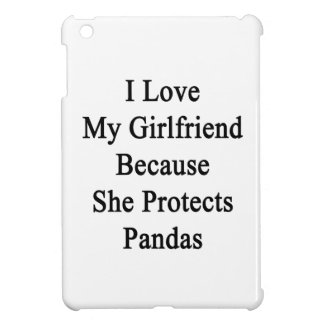 I Love My Girlfriend Because She Protects Pandas iPad Mini Covers
