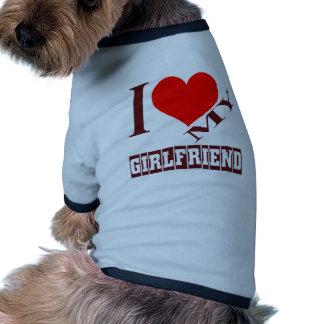 i love my girlfriend. dog t-shirt