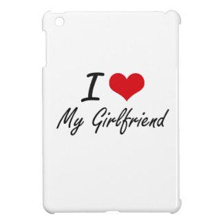 I Love My Girlfriend iPad Mini Cover