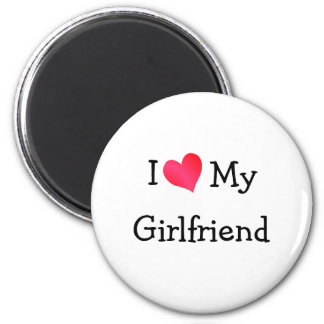 I Love My Girlfriend Refrigerator Magnets