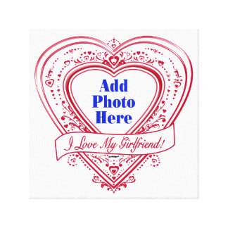 I Love My Girlfriend! Photo Red Hearts Canvas Print