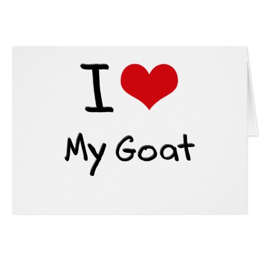 I Love My Goat Cards
