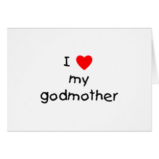 I Love My Godmother Cards