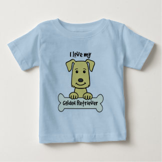 I Love My Golden Retriever Baby T-Shirt