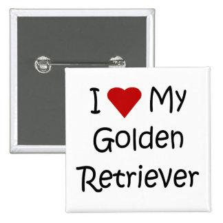 I Love My Golden Retriever Dog Lover Gifts 15 Cm Square Badge