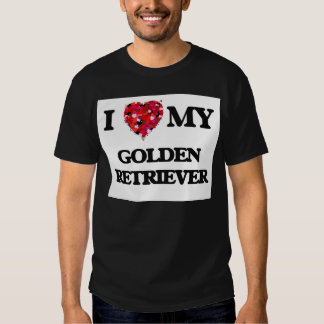 I love my Golden Retriever T-shirts