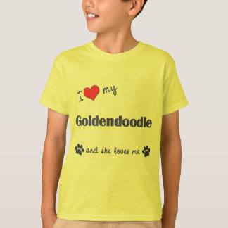 I Love My Goldendoodle (Female Dog) T-Shirt