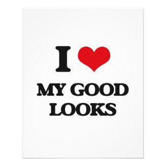 I Love My Good Looks Flyer Design