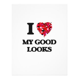 I Love My Good Looks 21.5 Cm X 28 Cm Flyer