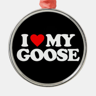I LOVE MY GOOSE CHRISTMAS ORNAMENT