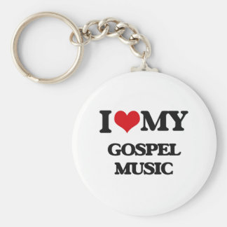 I Love My GOSPEL MUSIC Keychain