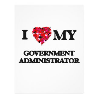 I love my Government Administrator 21.5 Cm X 28 Cm Flyer