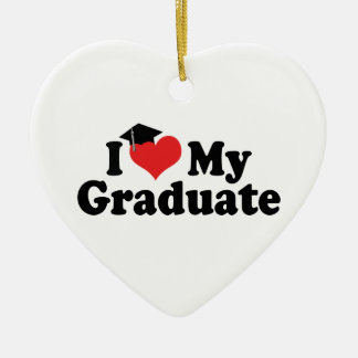 I Love My Graduate Ornament