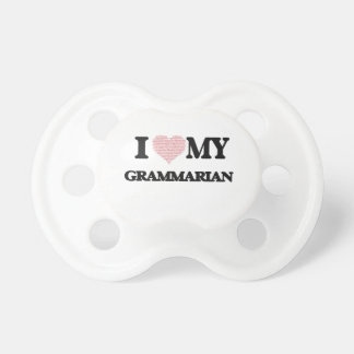 I love my Grammarian (Heart Made from Words) Baby Pacifier
