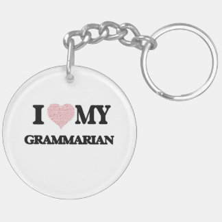 I love my Grammarian (Heart Made from Words) Double-Sided Round Acrylic Key Ring