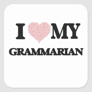 I love my Grammarian (Heart Made from Words) Square Sticker