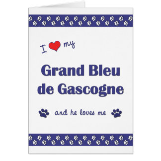 I Love My Grand Bleu de Gascogne (Male Dog) Note Card
