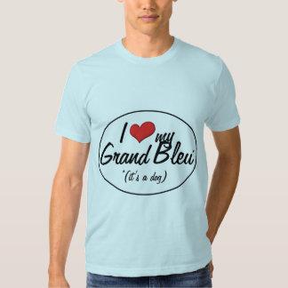 I Love My Grand Bleu (It's a Dog) Tee Shirt
