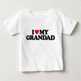 I LOVE MY GRANDAD BABY T-Shirt