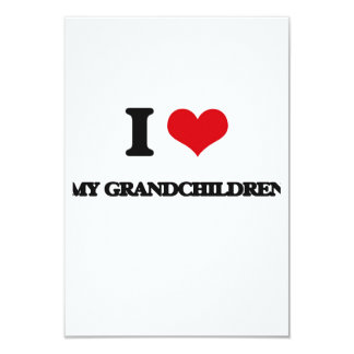 "I Love My Grandchildren 3.5"" X 5"" Invitation Card"