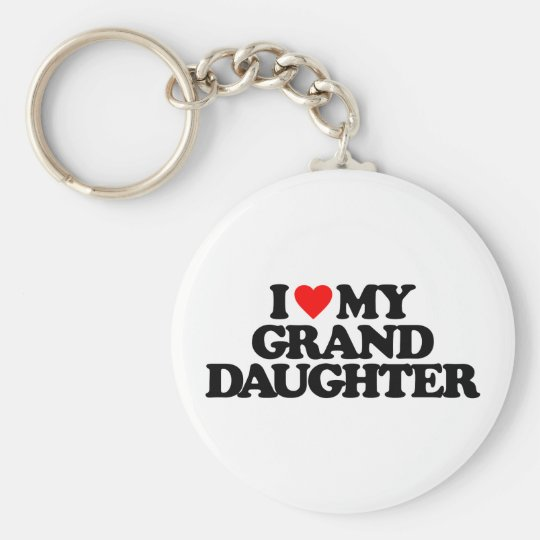 I LOVE MY GRANDDAUGHTER KEY RING