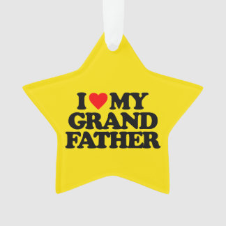 I LOVE MY GRANDFATHER