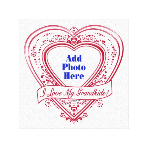 I Love My Grandkids! Photo Red Hearts Stretched Canvas Prints